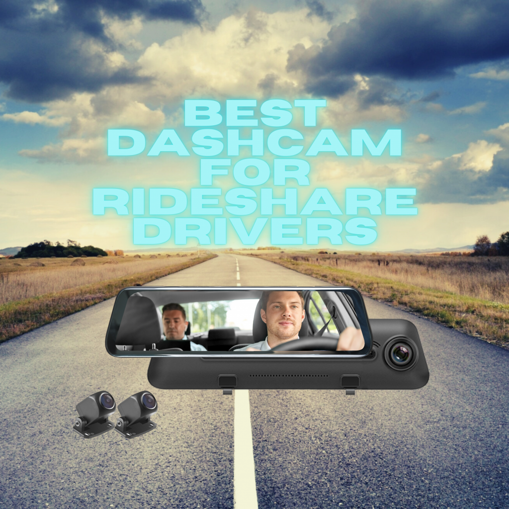 best dashcam for rideshare drivers